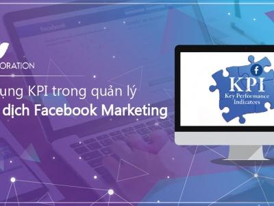 Khám phá: Ứng dụng KPI trong quản lý chiến dịch Facebook Marketing