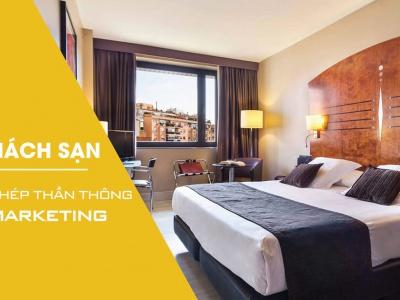 OTA Khách sạn: 7 phép thần thông  biến hóa thành công cụ Marketing đắt giá