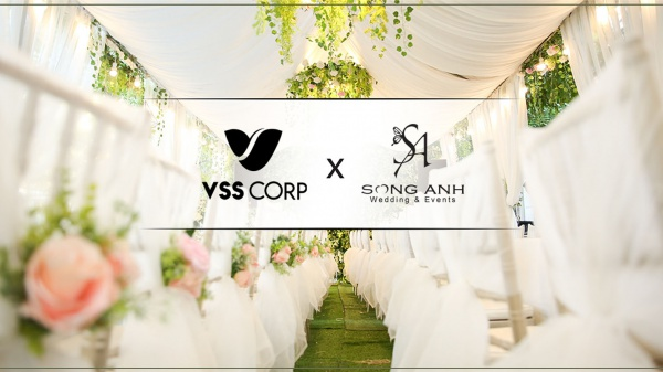 VSS Corp nâng tầm SONG ANH WEDDING & EVENTS