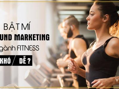 Bật mí Inbound Marketing  ngành Fitness: Khó hay Dễ?