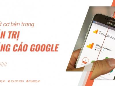Những chi tiết cơ bản vận dụng trong quản trị quảng cáo Google